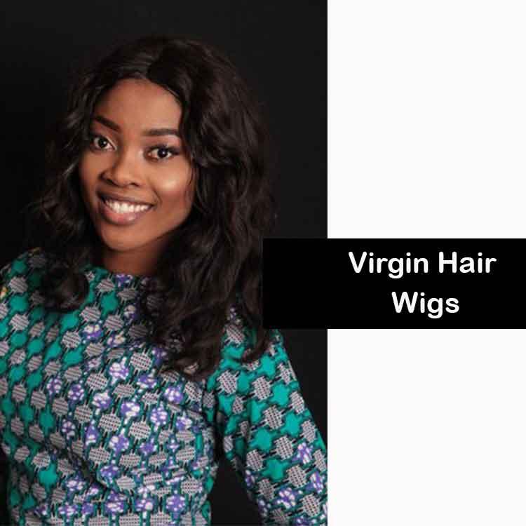 Virgin Hair Wigs